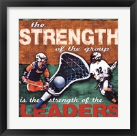 Framed Stregenth- Lacrosse