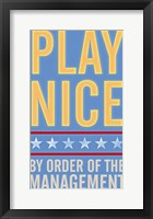 Framed Play Nice