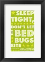 Sleep Tight, Don't Let the Bedbugs Bite (green & white) Framed Print