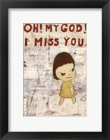 Framed OH! MY GOD! I MISS YOU!, 2001