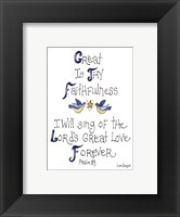 Great is Thy Faithfulness Framed Print