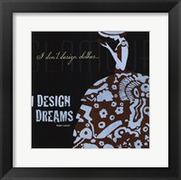 Framed Designers Dreams