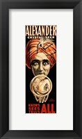 Framed Poster of Alexander Crystal Seer