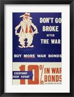 Framed Don't Go Broke After the War Buy More War Bonds