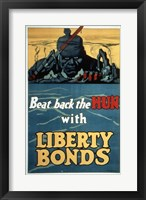 Framed Beat Back the Hun with Liberty Bonds