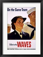Framed On the Same Team Enlist in the Waves