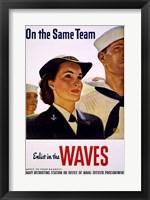 Framed On the Same Team Enlist in the Waves