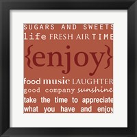 Enjoy Framed Print
