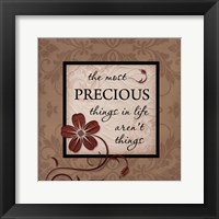 The Most Precious Things Framed Print