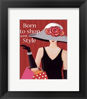 Born With Style Framed Print