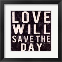Love Will Save Framed Print