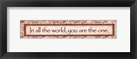 You Are The One Framed Print