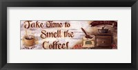 Framed Smell the Coffee
