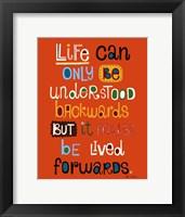 Life Framed Print