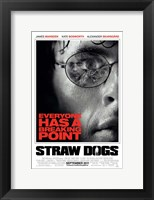 Framed Straw Dogs Breaking Point