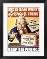 Framed Uncle Sam Wants Your Ideas Keep 'Em Firing