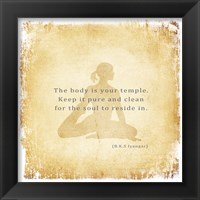 The Body is Your Temple Framed Print