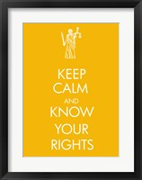 Framed Keep Calm and Know Your Rights