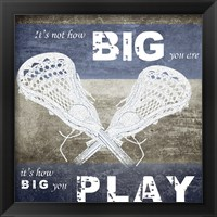 Framed How Big You Play