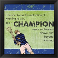 Framed Motivation of a Champion