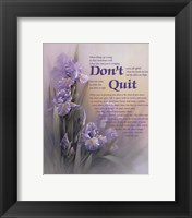 Framed Don't Quit