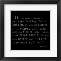 Keep Looking Quote Framed Print