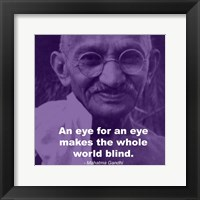 Framed Gandhi - Eye For An Eye Quote