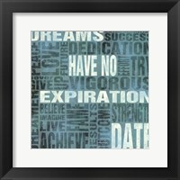 Framed Dreams Have No Expiration Date