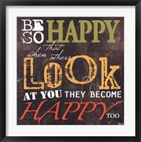 Framed Be So Happy