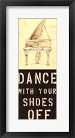 Framed Dance With Your Shoes Off