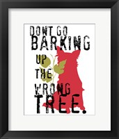Framed Don't Go Barking