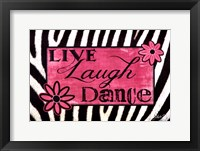 Framed Live Laugh Dance