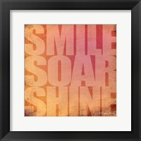 Framed Smile, Soar, Shine
