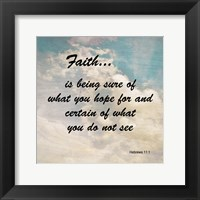 Faith Hebrews 11:1 Against the Sky Framed Print