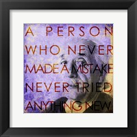 Einstein – Never Made a Mistake Quote Framed Print