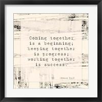 Framed Coming Together
