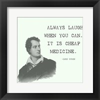 Framed Laugh When You Can Quote