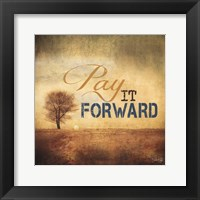 Framed Pay It Forward