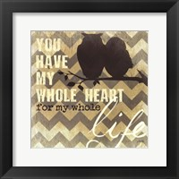 Whole Heart Framed Print