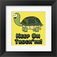 Framed Keep on Truck'in!
