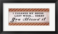 Clean House Framed Print