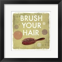 Framed Brush your Hair-Mini