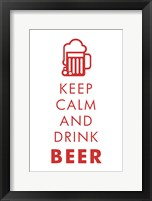 Framed Keep Calm and Drink Beer