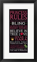 Princess Rules - Black Framed Print