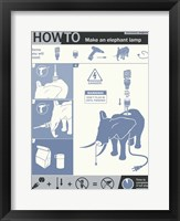 How To Build An Elephant Lamp Framed Print