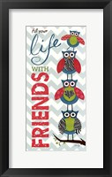 Framed Fill Your Life with Friends