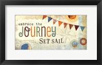 Embrace the Journey Framed Print