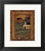 The Simple Life Framed Print
