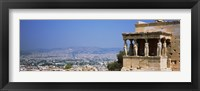 Framed City viewed from a temple, Erechtheion, Acropolis, Athens, Greece