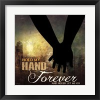 Framed Hold My Hand Forever